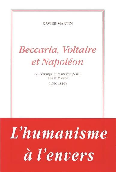 Beccaria, Voltaire et Napoléon, <br>pas de fracture, une continuité